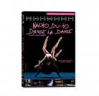 Nacho Duato, Danse la Danse